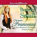 Francesca | Bertrice Small