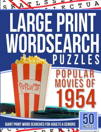 Download Large Print Wordsearches Puzzles Popular Movies of 1954: Giant Print Word Searches for Adults & Seniors ebook