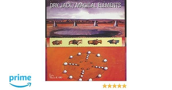 dry jack magical elements amazon com music