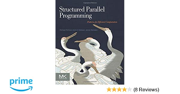 structured parallel programming reinders james mccool michael robison arch