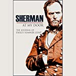 Sherman at My Door (Annotated) | Dolly Sumner Lunt