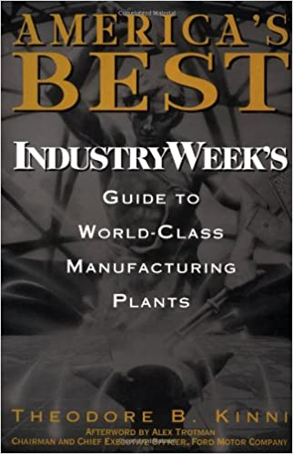 Americas Best: IndustryWeeks Guide to World-Class Manufacturing Plants