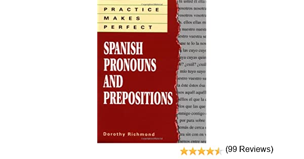 Amazon.com: Practice Makes Perfect: Spanish Pronouns And ...