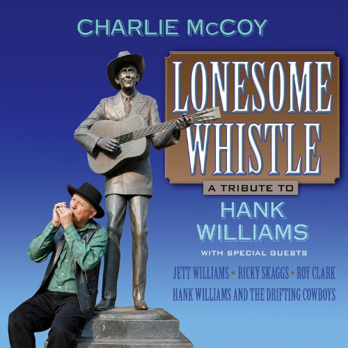 Lonesome Whistle: A Tribute To...