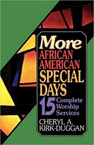 Read online More African American Special Days: 15 Complete Worship Services PDF, azw (Kindle)