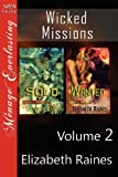 Wicked Missions, Elizabeth Raines, 1610348877