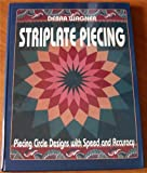 img - for Striplate Piecing: Piecing Circle Designs With Speed and Accuracy book / textbook / text book