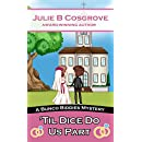 'Til Dice Do Us Part (Bunco Biddies Mystery Book 4)