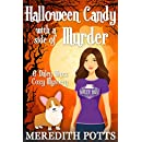 Halloween Candy With A Side Of Murder (Daley Buzz Cozy Mystery Book 6)