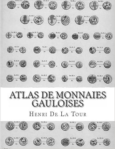 Atlas de monnaies gauloises: Préparé par la Commission de topographie des Gaules