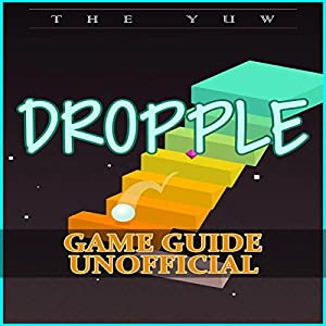Dropple Game Guide Unofficial Audiobook