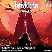 Schatten über Ambaphal (Perry Rhodan NEO 148) | Rainer Schorm
