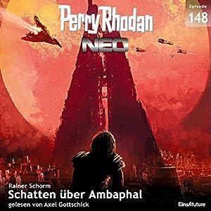 Schatten über Ambaphal (Perry Rhodan NEO 148) Hörbuch