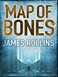 Front cover for the book Map of Bones by James Rollins