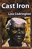 Cast Iron, Lisa Codrington, 0887548423
