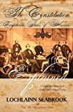 The Constitution of the Confederate States of America Explained, Lochlainn Seabrook, 0983818584