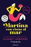 Martina con vistas al mar (Horizonte Martina 1) (BEST SELLER)
