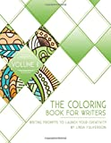 The Coloring Book for Writers: Writing Prompts to Launch Your Creativity (Volume 2)