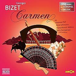 Carmen (Oper erzählt als Hörspiel mit Musik)