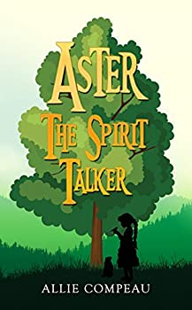 Aster The Spirit Talker
