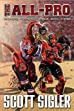 The All-Pro (The Galactic Football League) by Scott Sigler (2014-09-01)
