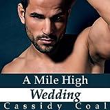 Bargain Audio Book - A Mile High Wedding  A Mile High Romance