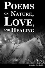 Poems on Nature, Love, and Healing Paperback