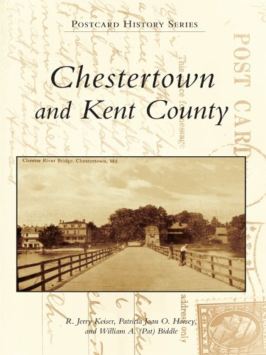 Chestertown and Kent County (Postcard History Series)