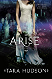 Arise (Hereafter Book 2)