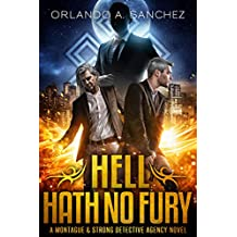 Hell Hath No Fury: A Montague & Strong Detective Novel (Montague & Strong Case Files Book 8)