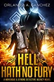 Hell Hath No Fury: A Montague & Strong Detective