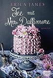 Tee mit Mrs Dallimore: Roman
