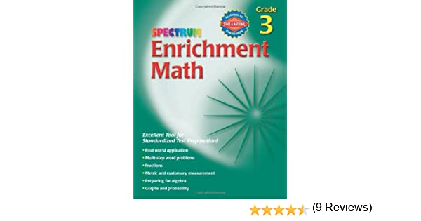 Spectrum Enrichment Math, Grade 3: School Specialty Publishing ...