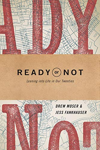 Ready or Not: Leaning into Life in Our Twenties (Take Your Life In Your Hands Meaning)