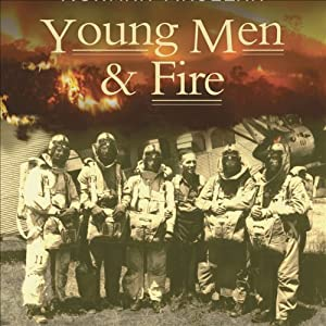 Young Men and Fire Audiobook