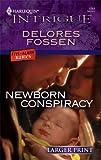 Newborn Conspiracy, Delores Fossen, 037388818X