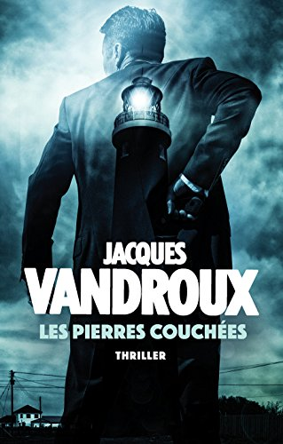 Les Pierres couchées (French Edition)