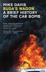 Buda's Wagon: A Brief History of the Car Bomb