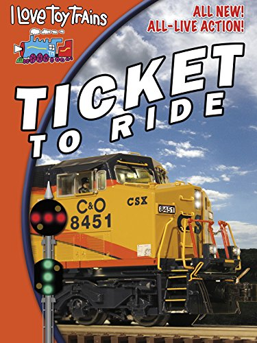 - I Love Toy Trains - Ticket to Ride
