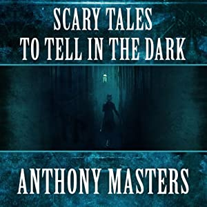 Scary Tales to Tell in the Dark Audiobook