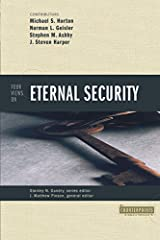 Four Views on Eternal Security Paperback