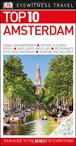 Top 10 Amsterdam (Eyewitness Top 10 Travel Guide)