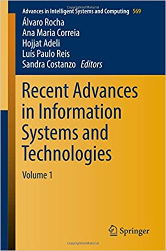 Recent Advances in Information Systems and Technologies: Volume 1 (Advances in Intelligent Systems and Computing)
