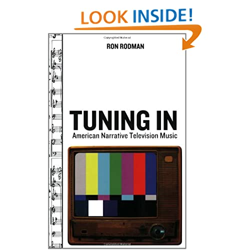 Tuning In: American Narrative Television Music (The Oxford Music/Media Series) Ronald W. Rodman