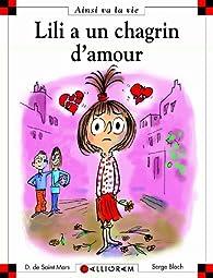 Lili a un chagrin d'amour par Dominique de Saint-Mars