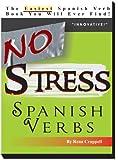 No Stress Spanish Verbs, Rena Crappell, 0979397111