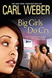 img - for Big Girls Do Cry (Big Girls Book Club Series) book / textbook / text book