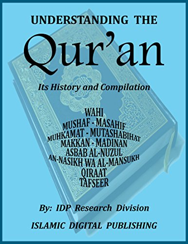 Understanding the Qur'an: Its History and Compilation