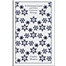 A Christmas Carol and Other Christmas Writings (A Penguin Classics Hardcover)