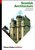 Scottish Architecture (World of Art)